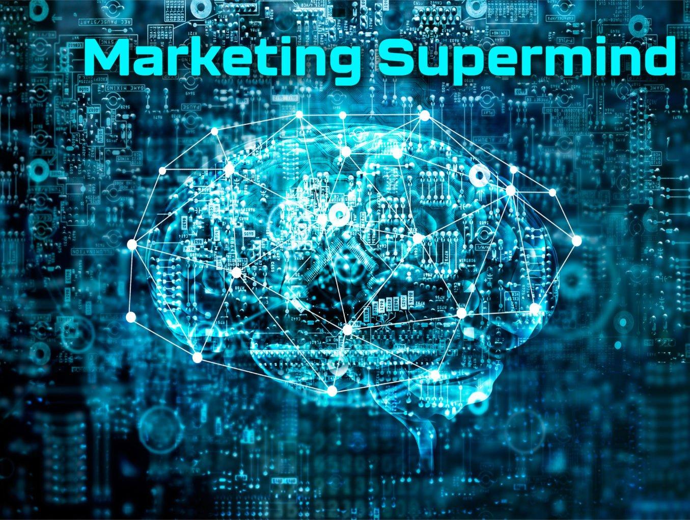 Create A Marketing Supermind